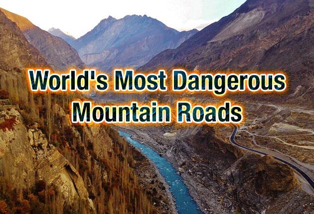 Photo of World's Most Dangerous Mountain Roads